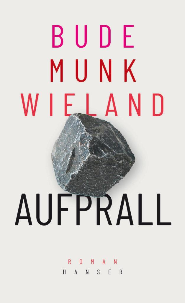 Bude Munk Wieland Aufprall Roman